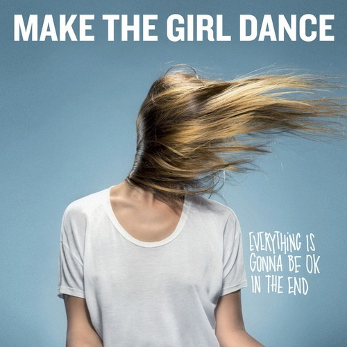 Make The Girl Dance - Tchiki Tchiki Tchiki