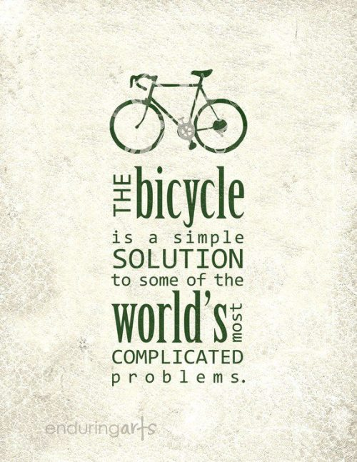 "[IMAGE DESCRIPTION: Image of a bicycle in green. Below is text in green which reads: the bicycle is a simple solution to some of the world's most complicated problems. The text ""enduringarts"" appears at the bottom in grey]"