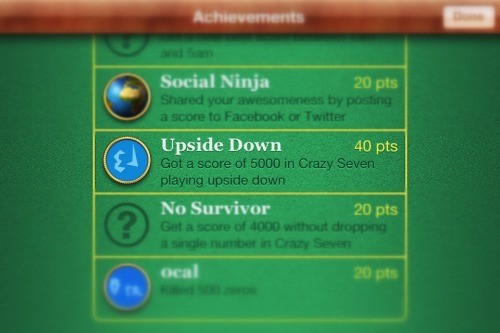 "Ninja Factor is full of really fun and challenging Game Center Achievements.   One of our favorites is ""Upside Down"" Here's how to unlock it:   Lock the screen orientation on your device.Get a score of at least 5000 playing Crazy Seven, with your device upside down.Give it a try!"