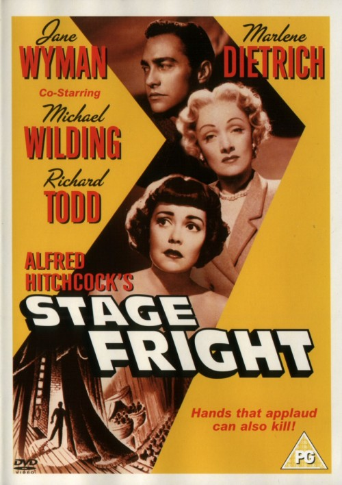 Stage Fright is a 1950 British crime film directed and produced by Alfred Hitchcock starring Jane Wyman, Marlene Dietrich, Michael Wilding and Richard Todd. Others in the cast include Alastair Sim, Sybil Thorndike, Kay Walsh, Hitchcock's daughter Patricia Hitchcock in her movie debut and Joyce Grenfell in a humorous vignette.