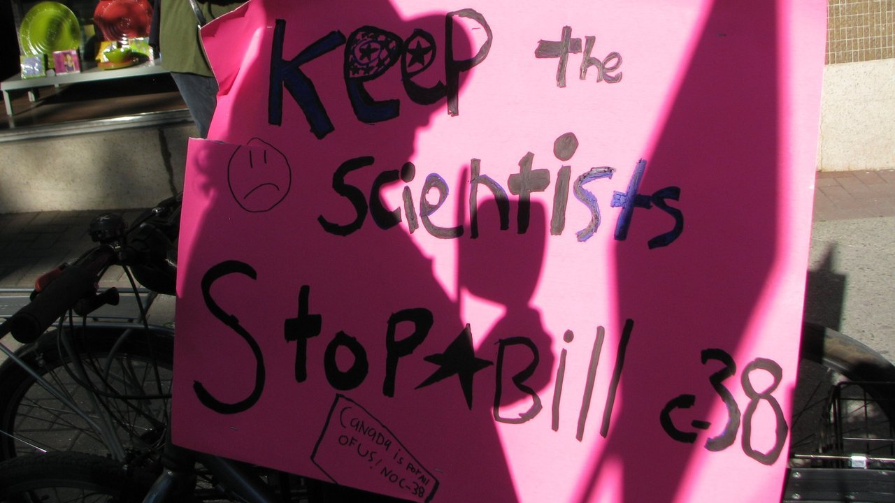 Keep the Scientists Stop Bill C-38 Canada Is Part of Us ~ No C-38