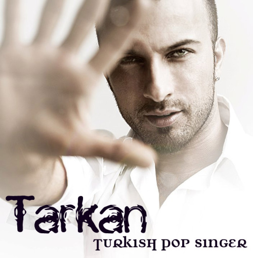MEGA STAR TARKAN! (Turkey)