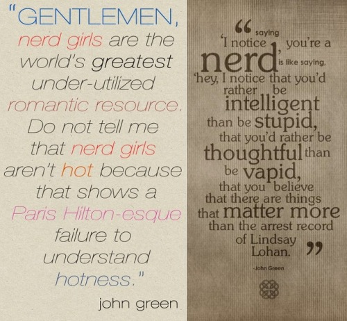 unsustainablesupremacy:  Ladies and gentleman, John Green.nerd life is so much better than regular life!