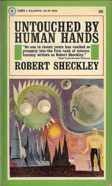 Untouched By Human Hands - Robert Sheckley by Cadwalader Ringgold on Flickr.