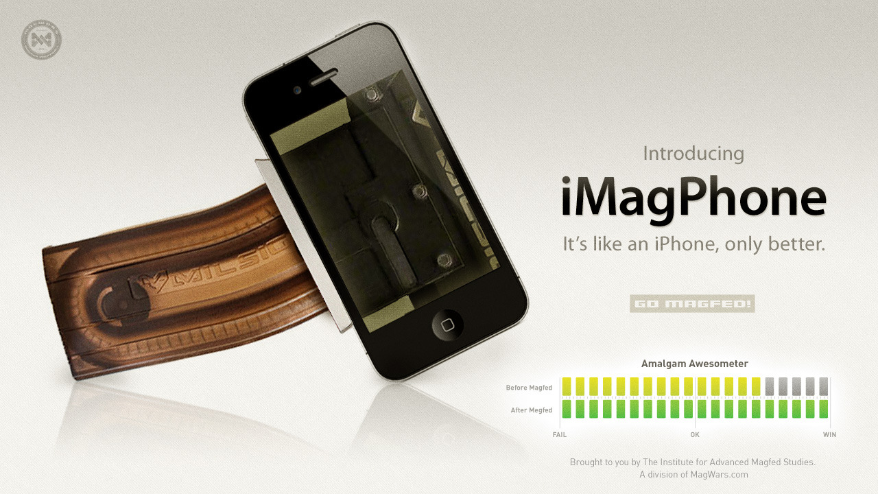 "Magfed This: Introducing iMagPhone. It's like an iPhone only better. As you can see by the Amalgam Awesometer, making the iPhone magfed, improved the device by at least five points. So if you've ever felt like your iPhone was missing something, we believe we have found the answer. Make it magfed.* We couldn't be happier with the results from out first test. Granted, the iPhone is already pretty great. So next week will try something a little more challenging.  Go Magfed! *MagWars is not responsible for damaged iPhones. Mod at your own risk.  The ""Magfed This"" experiments are virtual. The content in this series is satire and meant in good fun. Don't take it too seriously."