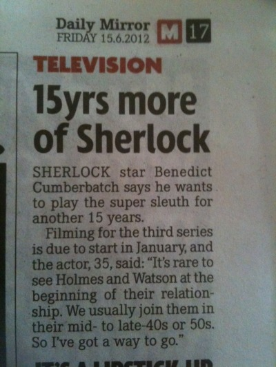 fairgroundsoldier:  callmehamish:  misslovegood7:  thescienceofjohnlock:  Yesterday's paper.  Season five, then?  ^ that  nice to see this on june 16th ok