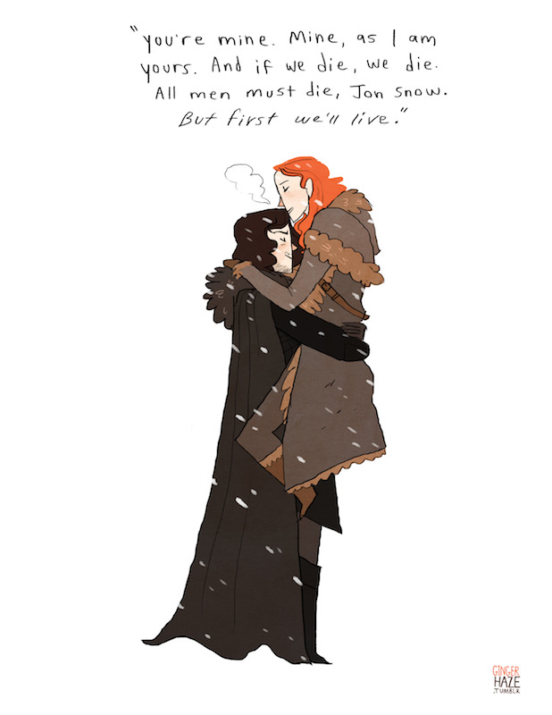 gingerhaze:  A commission for fire-kissed who asked for some Jon/Ygritte fluff with this quote from the book written overtop. My first GoT drawing actually!