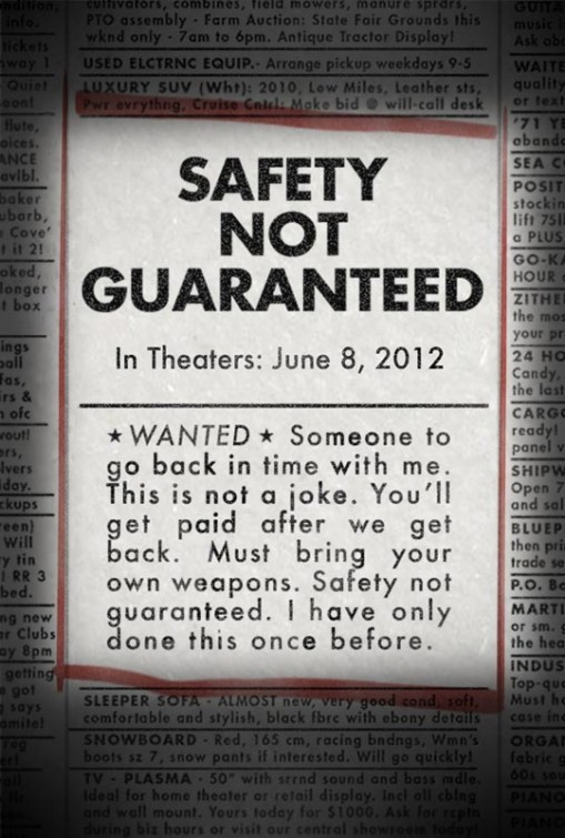 Safety Not GuaranteedDirected by Colin Trevorrow2012  Saw this one today. More modern whimsical sci-fi comedies, please. And Aubrey Plaza.
