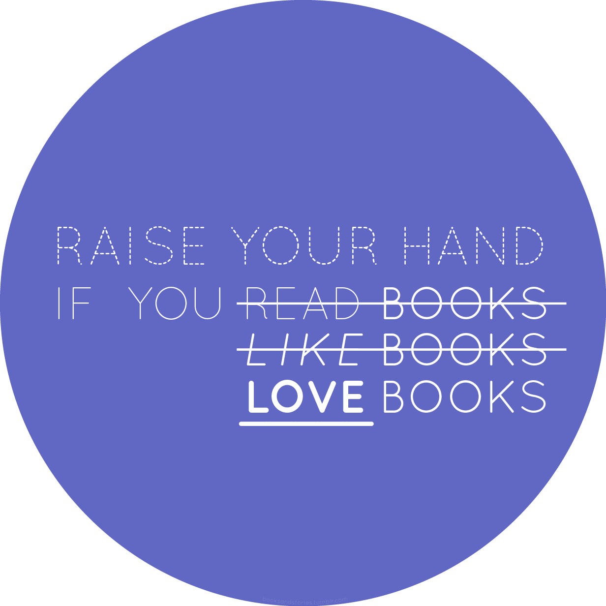 booksandstories:  *Raises hand.