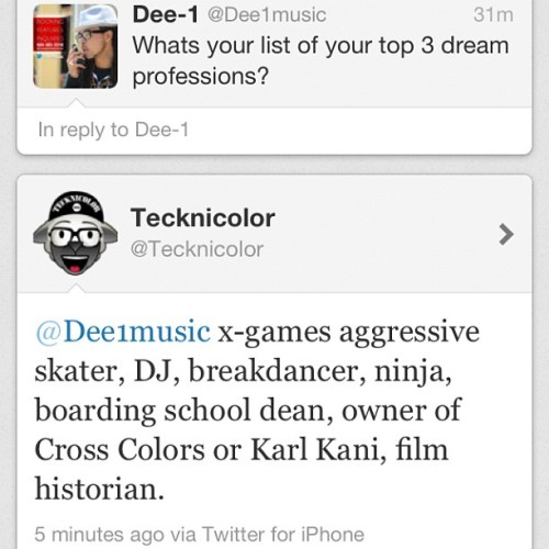 And I'm not even kind of joking @dee1music #career #dream  (Taken with Instagram)