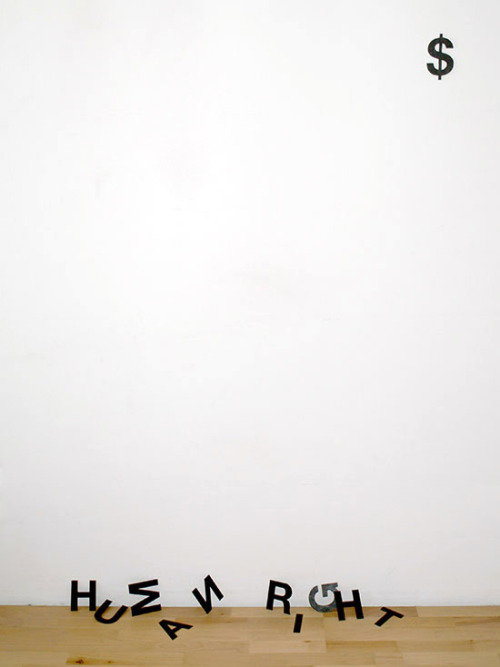 "visual-poetry:  ""human right$"" by anatol knotek"
