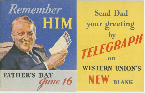 questionableadvice:  ~ Western Union Telegraph Company, c. 1930'svia     Smithsonian Institution, National Museum of American History  When buying a cheap mass produced card is too impersonal - try to convey the depth of your feelings by telegraph. Happy Father's Day STOP.