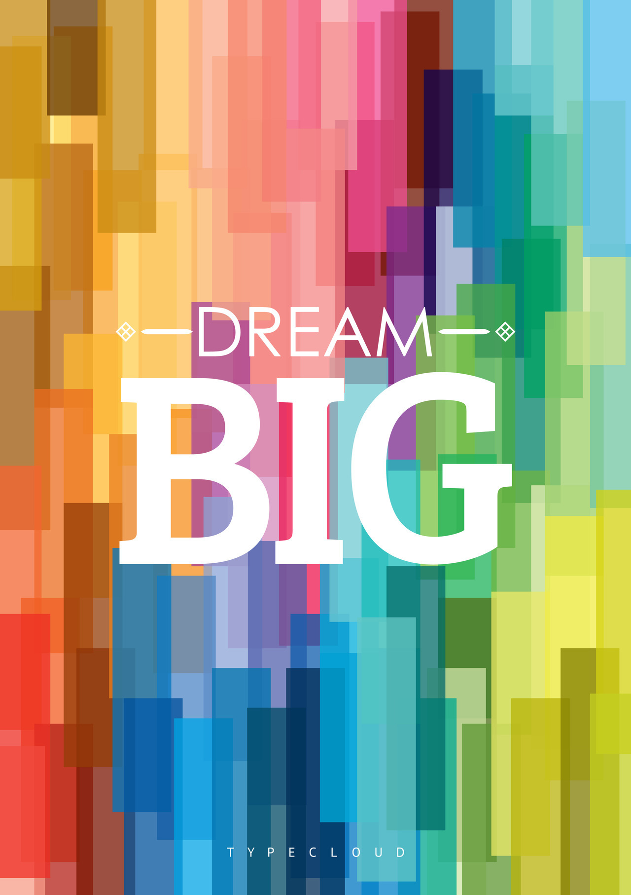 typecloud:  dream_big