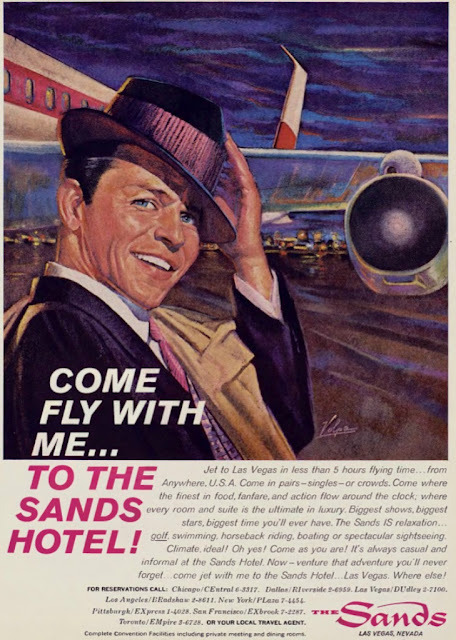 hollyhocksandtulips:  Frank Sinatra for the Sands Hotel, Las Vegas    I would have only wanted to visit this Las Vegas! I have no interest if there is no Rat Pack.