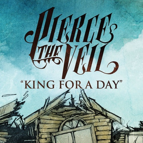Pierce the Veil - King for a Day (feat. Kellin Quinn)