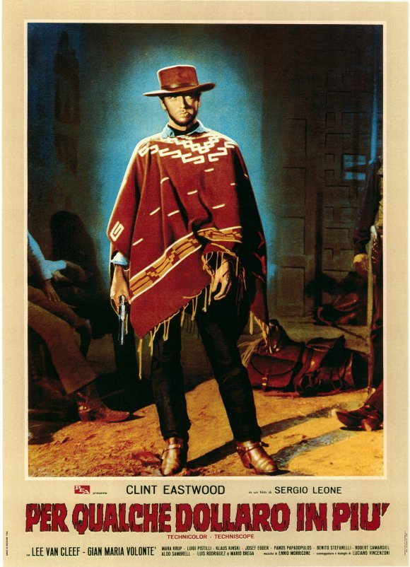fuckyeahmovieposters:  For a Few Dollars More