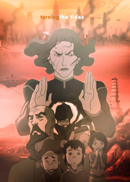 Whatever happens to me, don't turn back.  Legend of Korra episode posters | 1x10 Turning the Tides
