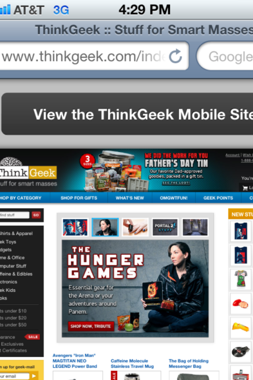 Day 10: A photo of your favorite store.   ThinkGeek. It's an online store and yes I picked the same one Mike did. I tried to think of a different store to choose, but this is the only store I consistently shop at. They have a lot of Doctor Who stuff. Which I love love. I can get a ton of geeky accessories there. They also sell a bunch of Big Bang Theory merchandise. Love this store so much. I waste time when I'm bored at work with nothing to do just looking at what new geeky stuff they have.
