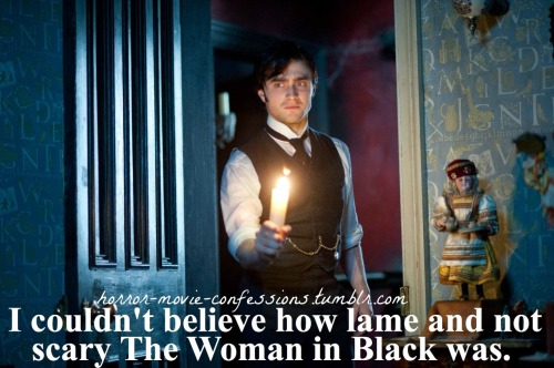 """I couldn't believe how lame and not scary The Woman in Black was"""