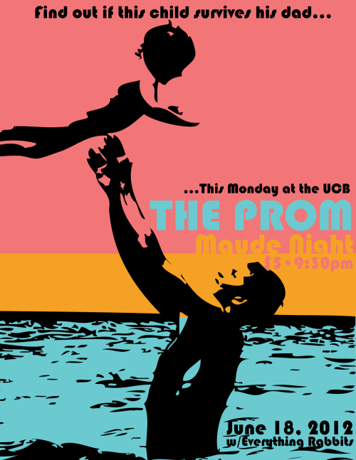 The Prom has a show tomorrow night! Directed by Justin TylerPoster by Matt StarrStarring: Justin Brown, John Milhiser, Amber Nelson, Steve Soroka, Siobhan Thompson, and Sasheer ZamataWritten by: Stephanie Bencin, David Bernstein, Ari Scott, Achilles Stamatelaky, Matt Starr, and Sasheer Zamata UCB Theatre. 9:30pm. $5. Paired with Everything Rabbits. We hope to see you there!
