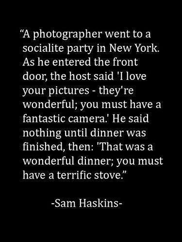 Great photographer… or great camera? #photography #quotes