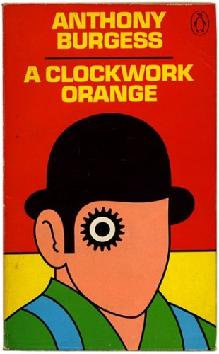 """Each man kills the thing he loves.""   Read of the Day: A Clockwork Orange by Anthony Burgess   Click the photo for a pdf version of this 1962 dystopian novel."