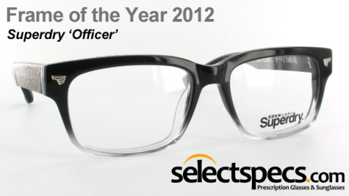 Frame of the Year 2012 - Superdry 'Officer' This awesome frame by Superdry beat off all the competition from much bigger rivals in the eyewear market to be awarded the Frame of the Year 2012 at the Optician Awards. This heavy-duty retro style acetate frame includes tough 7-barrel hinges and leather temples. You can pick up these bad boys from SelectSpecs.com including prescription lenses and all the coatings for FREE!!!