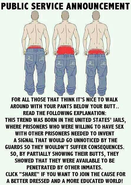 theinternetsuckstoday:  Pants Sagging PSA