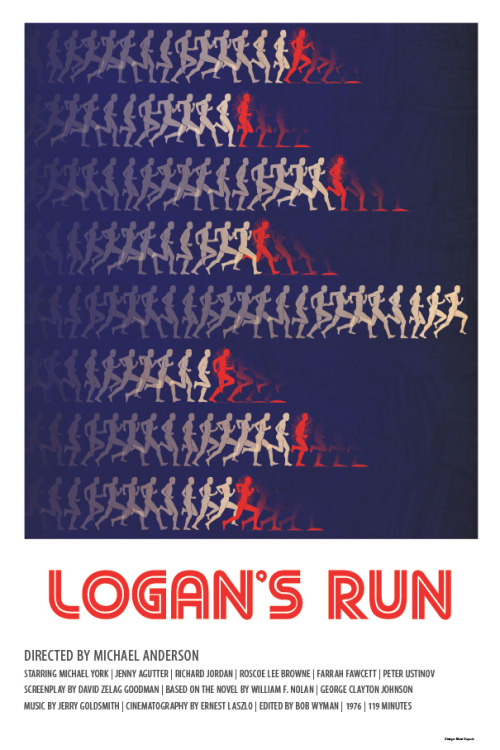 fuckyeahmovieposters:  Logan's Run by Matt Dupuis
