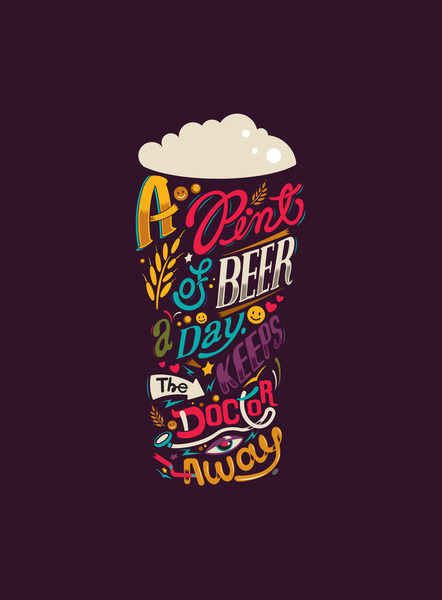 "Typeverything.com - ""A pint of beer a day. Keeps the doctor away"" by Katboy 7"