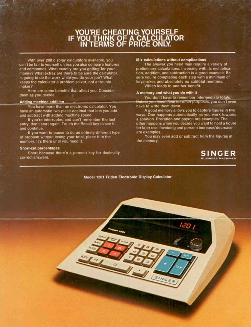 thingsmagazine:  Friden 1201 Calculator Advertisement  (via things)  I must have this!