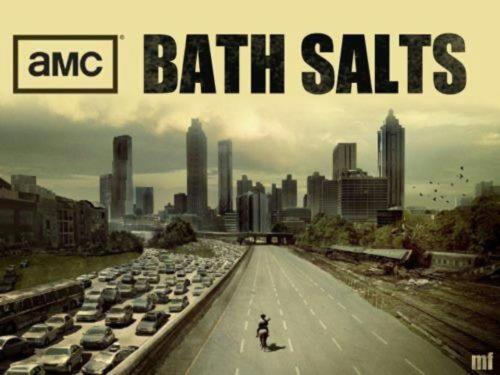 Zombie Bath Salts by AMC Zombieilovethewalkers :  kinda old, still funny though ;D