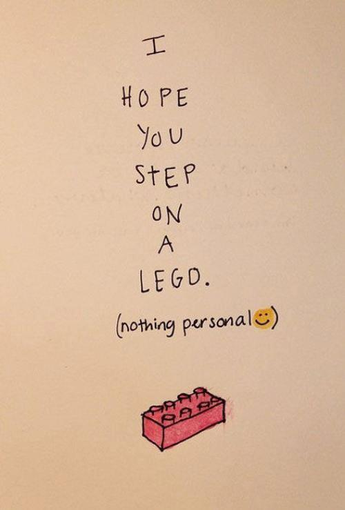 fadedbutstillhere: This made me giggle. I don't wish it on anyone but, Lego hurts like a bitch!