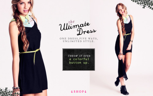 via our newest feature: The Ultimate Dress