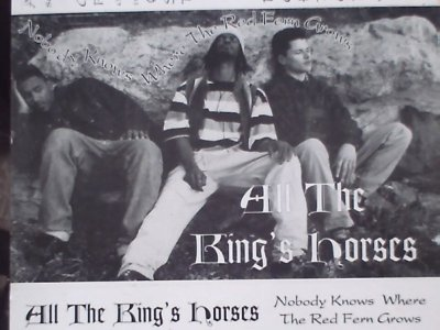 "All The King's Horses - Nobody Knows Where The Red Fern Grows (tape, 1993) All The King's Horses consisted of James Excel, Square Root, and Scrapz aka Vitamin C, and were based in Oakland and Berkeley. Named after the Grover Washington, Jr. LP of the same name, ATKH pioneered a whimsical, cerebral, but down-to-earth and authentic hip-hop style that was rather unique for the Bay Area. They certainly deserved to be as well-known as their peers Hieroglyphics and Mystik Journeymen. I saw ATKH perform a number of times around the East Bay; they had a dope live show and very professional-sounding production by comparison to other local acts. Alas, the group was not long for the world. Jimmy (Excel) would go on to affiliate with the Bay Area Art Collective, and Elam (Square Root) with the revered B.U.M. Tribe. There may well be more unreleased music from this era, but the crew never made another ""official"" release. I had been searching for a rip of this tape forever, and it is well worth the wait. It totally lives up to the hype that existed my memory banks for so long. ""Pick'n Plums"" should've been a hit single and ""Hot Bowl Of Grits"" could've been a mixshow classic. If you're into this style I recommend downloading it - you've got the crew's blessing. http://www.sendspace.com/file/wnlmmc big shout out to the folks at ghetto tyylit for the rip, Jibs for the h/t, and of course Elam Jimmy and Scrapz."