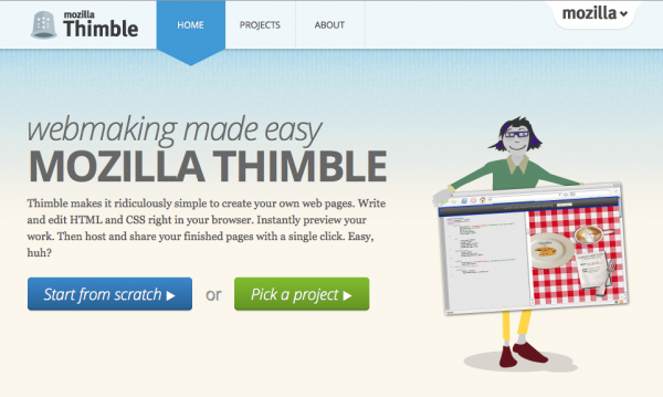 (via Introducing Thimble: webmaking made easy | The Mozilla Blog) Hopefully, Thimble can be a tool I can share with beginner web students and potentially integrate into training workshops. Doing everything in the browser should make it easier to get students building and seeing results quickly.