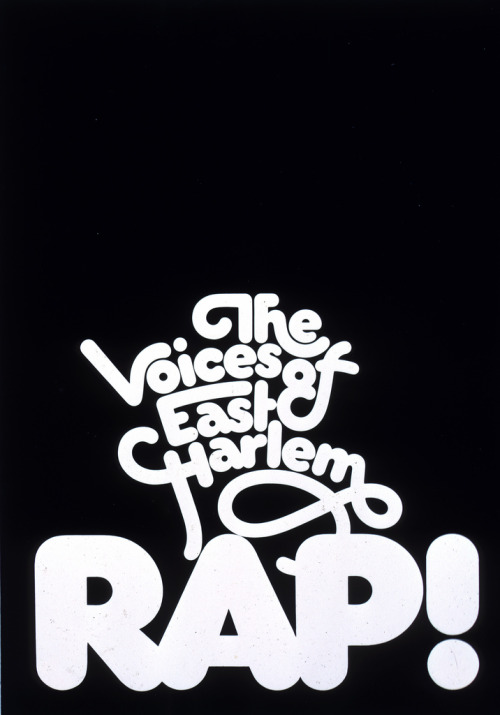 "prettyclever:  ""The Voices Of East Harlem Rap!"" poster - Lubalin"