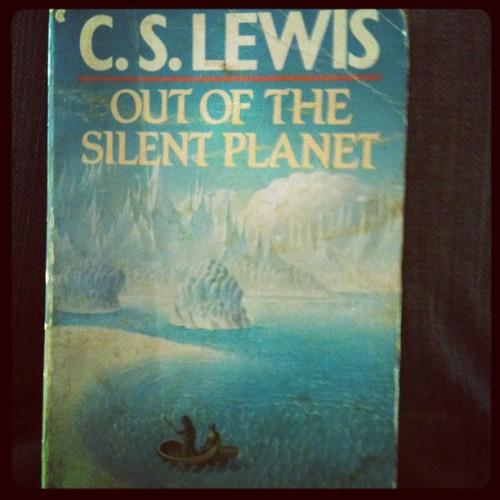 My new favorite!! #cslewis#spacetrilogy#scifi#outofthesilentplanet (Taken with Instagram)
