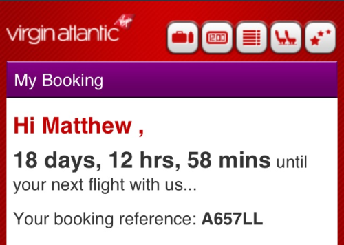 Why hello virgin Atlantic!Thank you for the update.  Sarah and I can't hardly contain our self but we feel maybe at this Time we should get our bums in gear and start to plan what to take!  Any suggestions?? Ha  MM