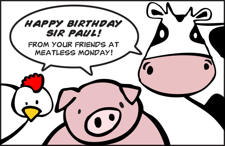 Happy 70th Birthday to Meat Free Monday co-founder Sir Paul McCartney! Thanks for all you do for the global Meatless Monday movement!