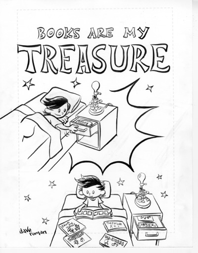 yaytime:  Books Are My Treasure. Originally appeared in the Shelf Awareness blog in an short story about my love of comic strip collections. *In the final comic, I pasted actual book covers into the piece.  I'm donating the original art for the art auction at ALA Anaheim. So if you are a librarian heading to California this weekend be sure to check out all the great art being offered the cause.   The intersection of libraries and art = win.