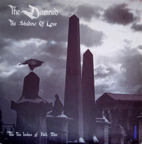 The Damned - Shadow of Love: The Ten Inches of Hell Mix (1985)