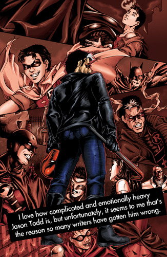 "dccomicconfessions:  ""I love how complicated and emotionally heavy Jason Todd is, but unfortunately, it seems to me that's the reason so many writers have gotten him wrong."""