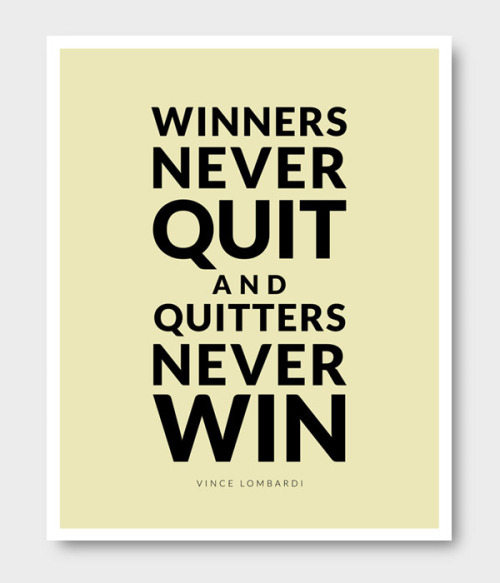 visualgraphic:  Winners never quit