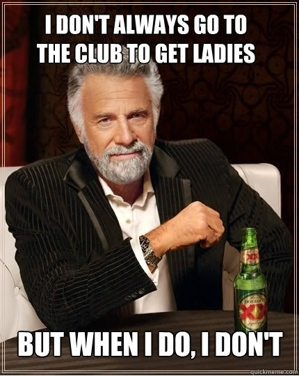 Most Interesting Man in the World The Meme Spot