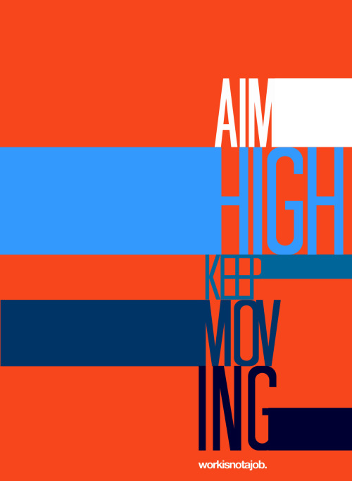 aim high | keep moving