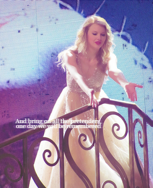 And bring on all the pretenders, one day we will be remembered