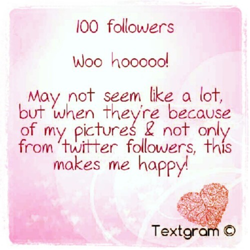 #100followers #happy (Taken with Instagram)