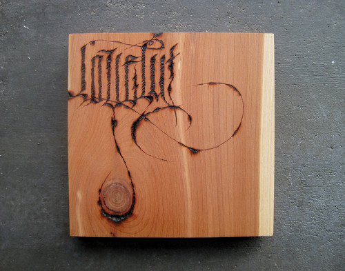 Typeverything.com - Pyrography on cedar by Lovely Mpls.