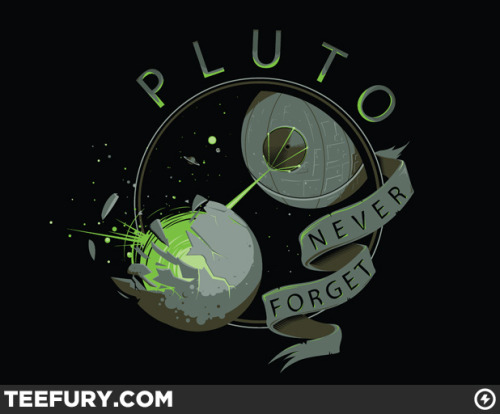 "Pluto forever! Who gave scientists the right to deplanetize Pluto!? Losers. Your nephews are rad, Jeri. Obligatory link to JoCo's ""I'm Your Moon"". jeric2003:  Awww. Poor Pluto.  I recently found out that my nephews (5 and 7) are avid Pluto apologists who can give a well thought-out explanation of why Pluto should be a planet.  I love that! (via The Limited Edition Cheap T-Shirt, Gone in 24hours! 